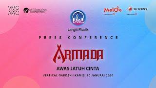 Press Conference  Armada - Awas Jatuh Cinta