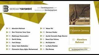 Celalettin Şensoy - Açıldı Cennetin Bağı Nesimi (Müziksiz İlahiler)