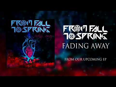 From Fall to Spring - Fading Away