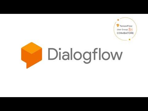 Building Chatbots With Google DialogFlow   TensorFlow UserGroup Coimbatore