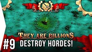 Understanding Attack Hordes! - They Are Billions ► #9 Snipers - [TAB New Empire Campaign Gameplay]