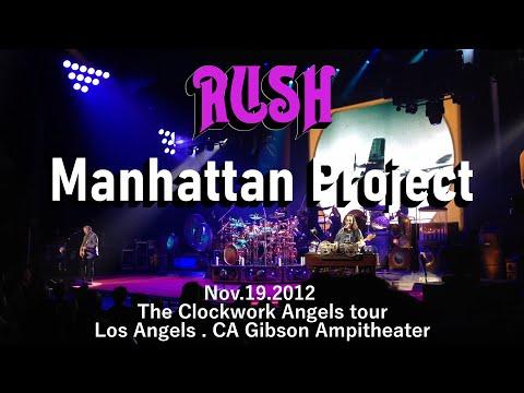 RUSH - Manhattan Project - Clockwork Angels Tour 2012
