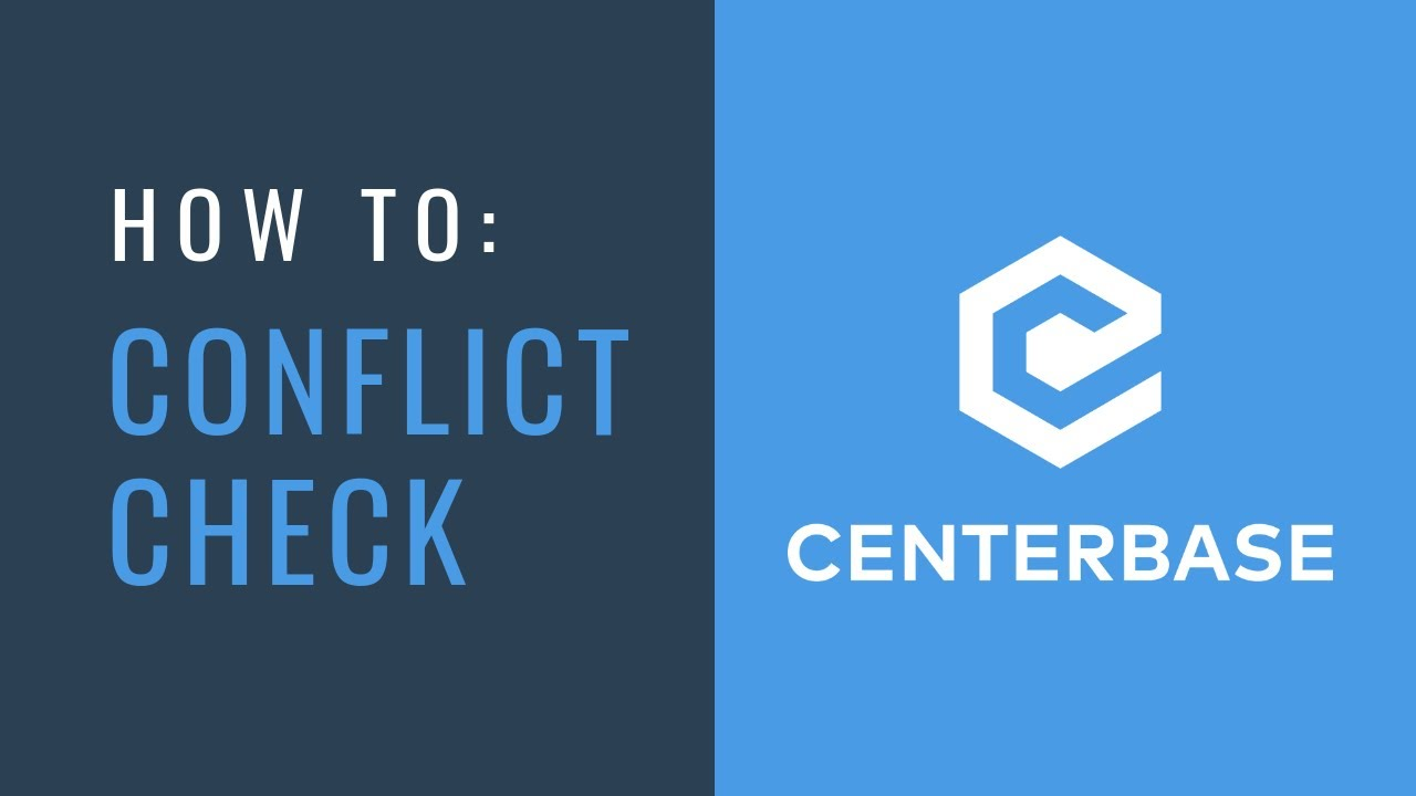 How to Perform a Conflict Check – Centerbase