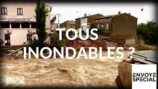 Envoyé spécial. Tous inondables ? - 21 février 2019 (France 2)