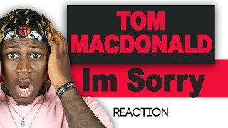 Tom MacDonald - Im Sorry (SWEET JESUS ITS TOO LIT) TM Reacts (2LM Reaction)