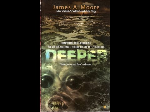 James A. Moore, author of the Lovecraftian novel DEEPER