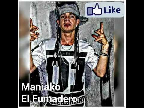 El fumadero Maniako