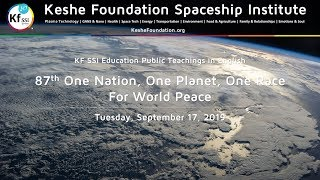 87th One Nation One Planet One Race for World Peace September 17, 2019