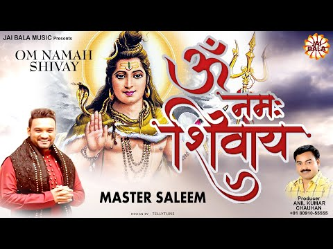 Master Saleem Shiv Bhajan 2015   Om Namah Shivay   Latest Bhakti Songs 2015