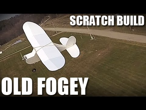 Flite Test - Old Fogey - SCRATCH BUILD