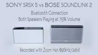 Sony SRS-X5 vs Bose Soundlink 2 Portable Bluetooth Speaker Sound Comparison Audio test 75% Volume