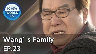 Wang's Family   왕가네 식구들 EP.23 [SUB:ENG, CHN, VIE, IND]