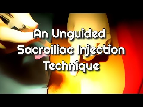 An Unguided Sacroiliac Joint Injection Technique