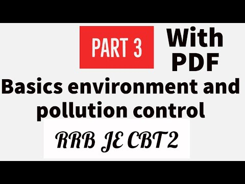 Basics of environment and pollution control for RRB JE CBT - 2 || PART - 3 || #RRBJECBT2