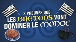 Top 8 des preuves que les bretons vont dominer le monde
