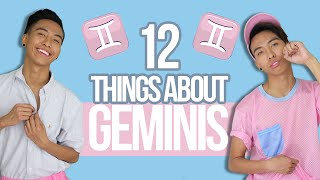 12 things YOU need to know about GEMINIS ♊