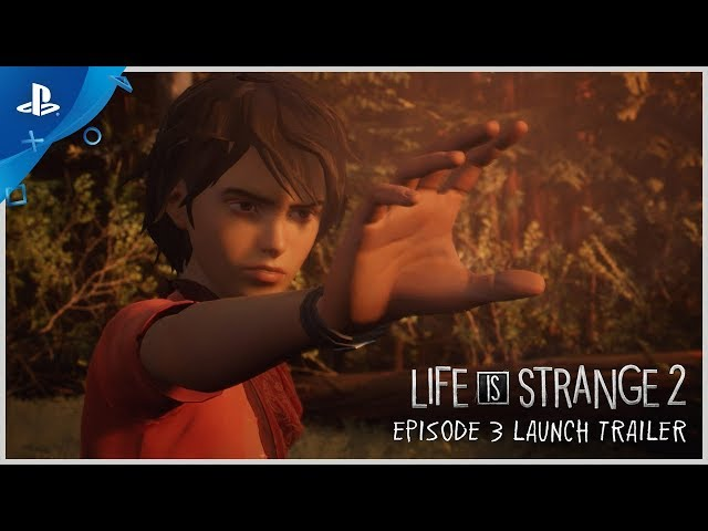 Life is Strange 2 - Episode 3 Launch Trailer | PS4