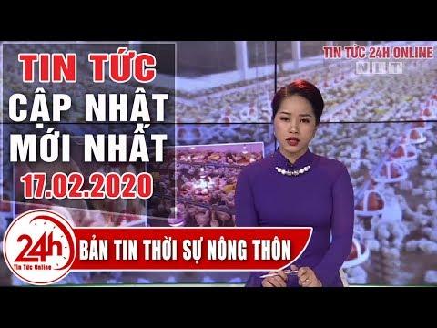 Bản Tin Thời Sự Nông Thôn Ngày 17/02/2020 | Tin Tức Việt Nam Mới Nhất | Tin Tổng Hợp Người đưa Tin
