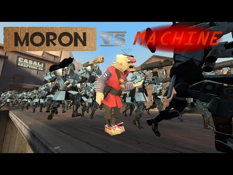 Moron VS Machine [SFM]