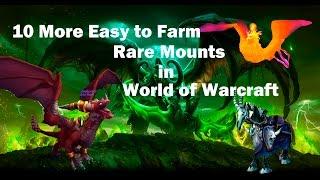 [WoW] 10 More Easy to Farm Rare Mounts