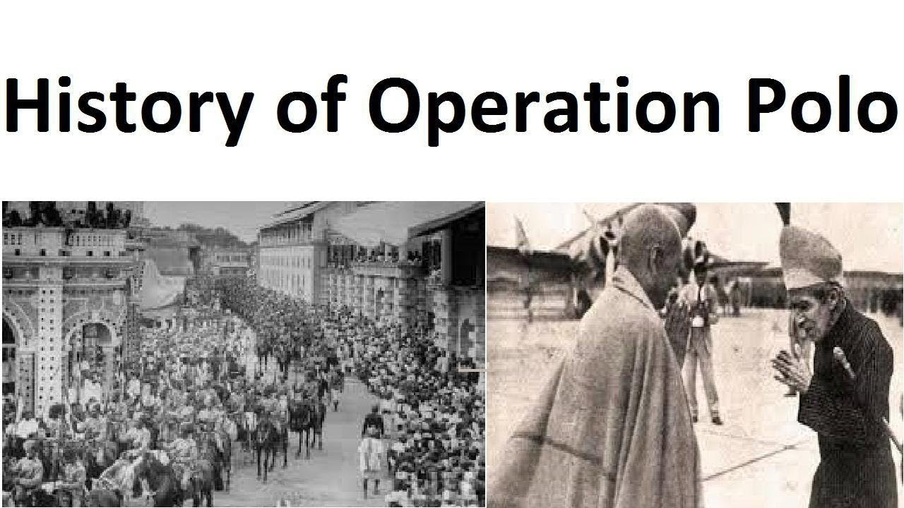 Operation Polo | Indian History | Free PDF Download
