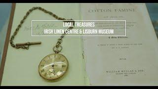 Local Treasures: Irish Linen Centre & Lisburn Museum