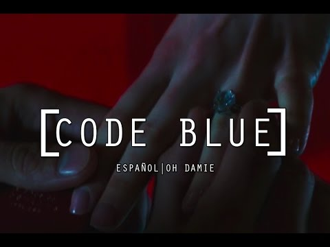 Code Blue | Fifty Shades Darker | Español & Lyrics