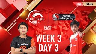 [BAHASA] W3D3 - PMWL EAST - Super Weekend | PUBG MOBILE World League Season Zero (2020)
