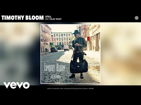 Timothy Bloom - Still (Audio) ft. Talay Riley