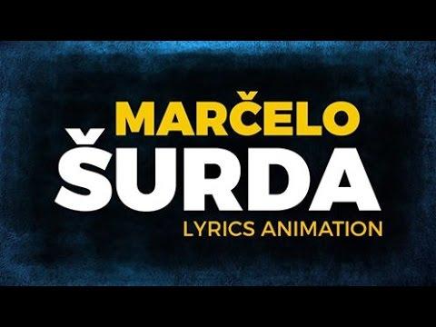 Marčelo - Šurda (Lyrics Animation)