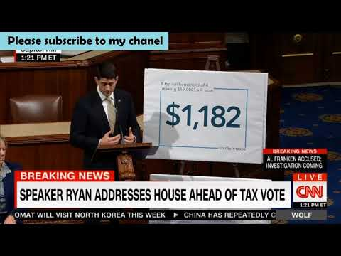 SPEAKER RYAN ADDRESSES HOUSE AHEAD OF TAX VOTE