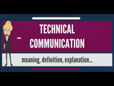 What Is TECHNICAL COMMUNICATION? What Does TECHNICAL COMMUNICATION Mean?