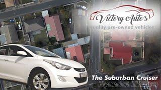 The Suburban Cruiser | Hyundai Elantra | Victory Autos