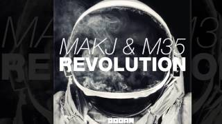 MAKJ & M35 - Revolution (Radio Edit) [Official]