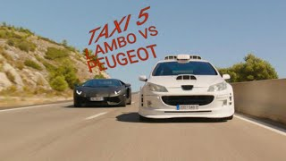 TAXI 5 LAMBO VS PEUGEOT 407 WITH MUSIC GET LOW DILLON FRANCIS DJ SNAKE