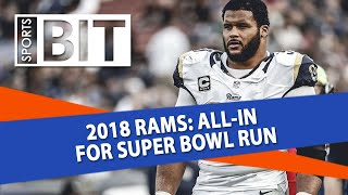 2018 Los Angeles Rams Preview | Sports BIT | NFL Picks