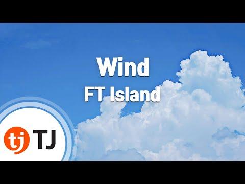 [TJ노래방] Wind - FT Island / TJ Karaoke