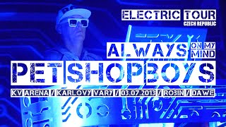 Pet Shop Boys - Always On My Mind (Live 2013 / Karlovy Vary)