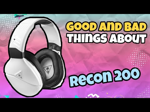 Turtle Beach Recon 200 Good And Bad Things About Them