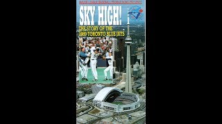 Sky High! The Story of the 1989 Toronto Blue Jays
