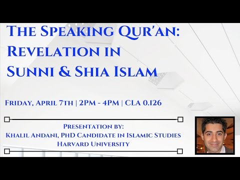 Lecture: Revelation in Sunni & Ismaili Islam by Khalil Andani