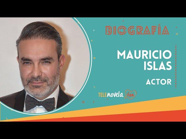 Biografía Mauricio Islas