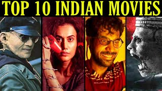 Top 10 Indian Movies Beyond Imagination on Netflix, Amazon Prime & YouTube (Part 1)