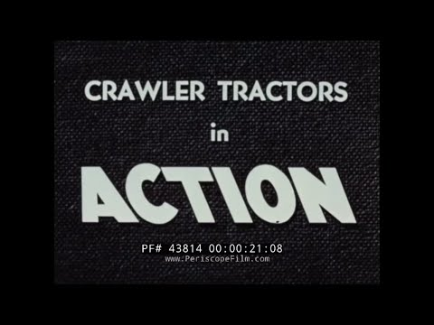 1950s ALLIS-CHALMERS CRAWLER TRACTORS PROMOTIONAL FILM 43814