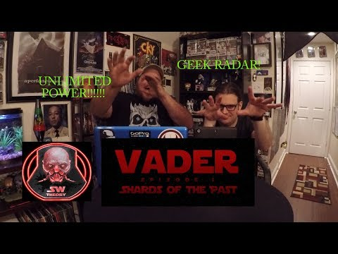 VADER EPISODE 1: SHARDS OF THE PAST - A STAR WARS THEORY FAN-FILM REACTION!