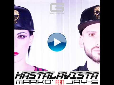 "Markò feat Jay - S  ""Hastalavista"" GR 010/16 (Official Video)"