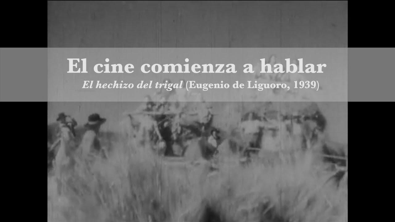 Download El hechizo del trigal (Eugenio de Liguoro, 1939) - Cápsulas de archivo