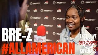Bre-Z interviewed at #AllAmerican's 2018 #PaleyFest Fall TV Preview #TheCW