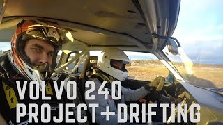 Volvo 240 Project + Drifting