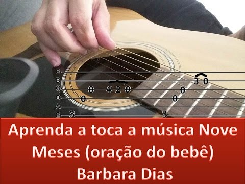 9 Meses (oração do bebê) Vídeo aula violão 2